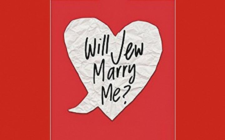 Will Jew Marry Me?
